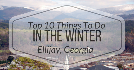 Winter-Things-To-Do-1 New Years Events in Ellijay - Gilmer County Chamber of Commerce
