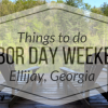 Labor Day Weekend in Ellijay